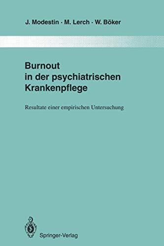 Burnout in Der Psychiatrischen Krankenpflege: Resultate Einer Empirischen Untersuchung: Jiri ...