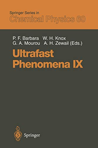 9783642851780: Ultrafast Phenomena IX: Proceedings of the 9th International Conference, Dana Point, CA, May 2–6, 1994 (Springer Series in Chemical Physics)