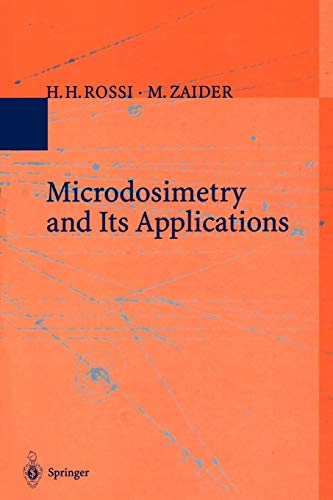 9783642851865: Microdosimetry and Its Applications