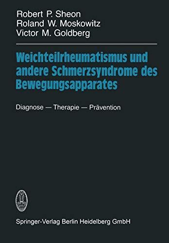 Weichteilrheumatismus und andere Schmerzsyndrome des Bewegungsapparates: Robert P. Sheon