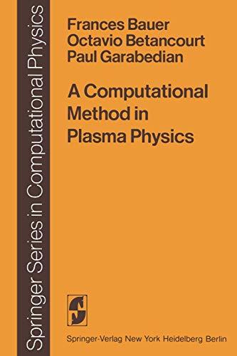 9783642854729: A Computational Method in Plasma Physics (Scientific Computation)