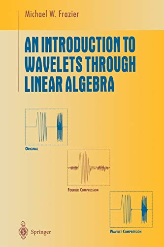 9783642855726: An Introduction to Wavelets Through Linear Algebra (Undergraduate Texts in Mathematics)