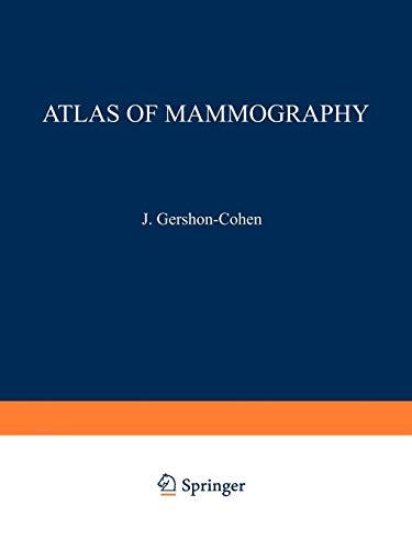 Atlas of Mammography: Jacob Gershon-Cohen