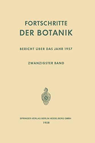 9783642857447: Fortschritte der Botanik: Zwanzigster Band: Bericht über das Jahr 1957 (Progress in Botany)