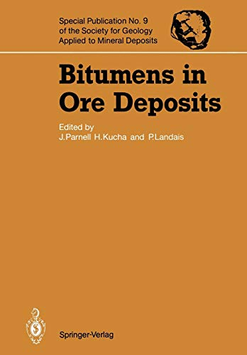 9783642858086: Bitumens in Ore Deposits (Special Publication of the Society for Geology Applied to Mineral Deposits)