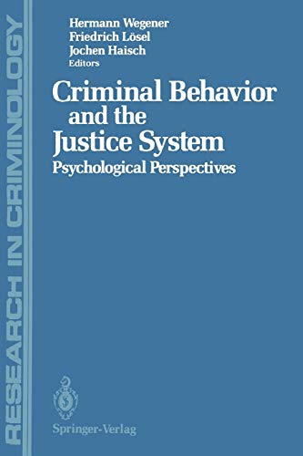 9783642860195: Criminal Behavior and the Justice System: Psychological Perspectives (Research in Criminology)
