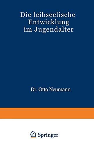 9783642863097: Die Leibseelische Entwicklung im Jugendalter (German Edition)