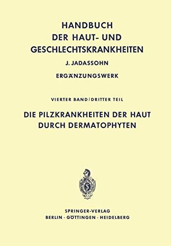 Handbuch der Haut- und Geschlechtskrankheiten.: Marchionini, Alfred; Götz,