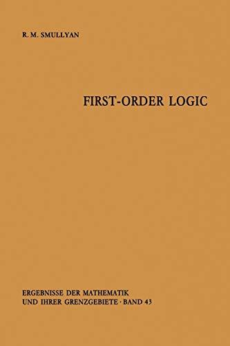 9783642867200: First-Order Logic (Ergebnisse der Mathematik und ihrer Grenzgebiete. 2. Folge)