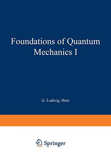 9783642867538: Foundations of Quantum Mechanics I (Theoretical and Mathematical Physics)