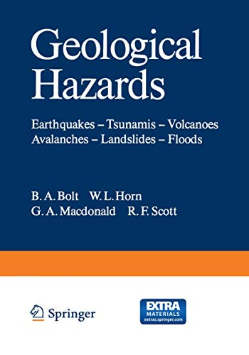 9783642868221: Geological Hazards: Earthquakes ― Tsunamis ― Volcanoes, Avalanches ― Landslides ― Floods (Springer Study Edition)