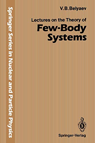 Lectures on the Theory of Few-Body Systems: Vladimir B. Belyaev