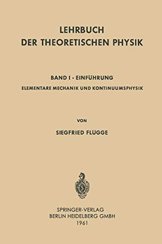 9783642873362: Lehrbuch der Theoretischen Physik: 1