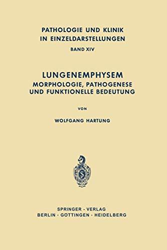 9783642873829: Lungenemphysem: Morphologie, Pathogenese und Funktionelle Bedeutung (Pathologie und Klink in Einzeldarstellungen) (German Edition)