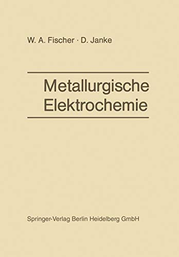 9783642874772: Metallurgische Elektrochemie (German Edition)
