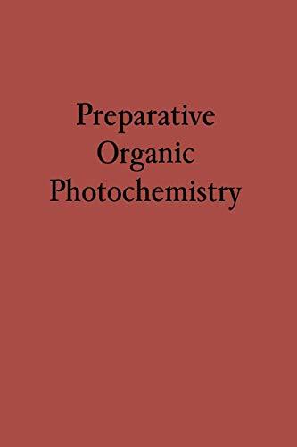 9783642879203: Preparative Organic Photochemistry