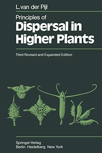 Principles of Dispersal in Higher Plants: L. van der