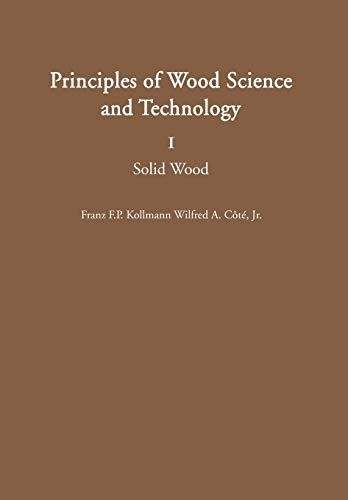 Principles of Wood Science and Technology : Kollmann, Franz