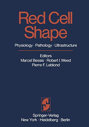 Red Cell Shape: Physiology, Pathology, Ultrastructure
