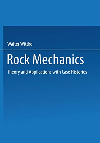 Rock Mechanics : Theory and Applications with: Sykes, Richard