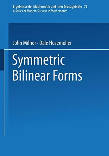 9783642883323: Symmetric Bilinear Forms (Ergebnisse der Mathematik und ihrer Grenzgebiete. 2. Folge)