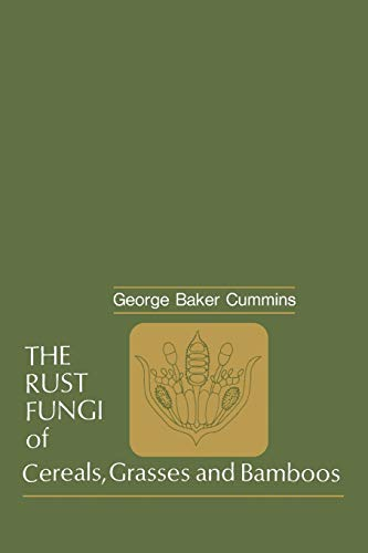 9783642884535: The Rust Fungi of Cereals, Grasses and Bamboos