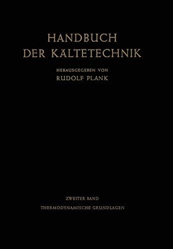 9783642884870: Thermodynamische Grundlagen (Handbuch der Kältetechnik)