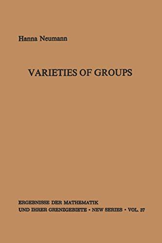 9783642886010: Varieties of Groups (Ergebnisse der Mathematik und ihrer Grenzgebiete. 2. Folge)
