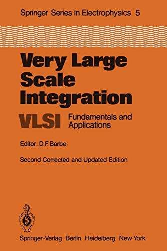 9783642886423: Very Large Scale Integration (VLSI): Fundamentals and Applications (Springer Series in Electronics and Photonics)