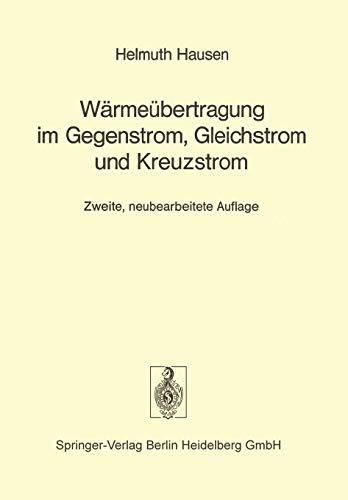 9783642886874: Wärmeübertragung im Gegenstrom, Gleichstrom und Kreuzstrom