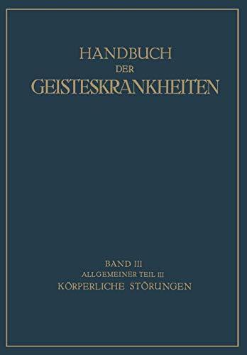 9783642889929: Handbuch der Geisteskrankheiten: Allgemeiner Teil III (German Edition)