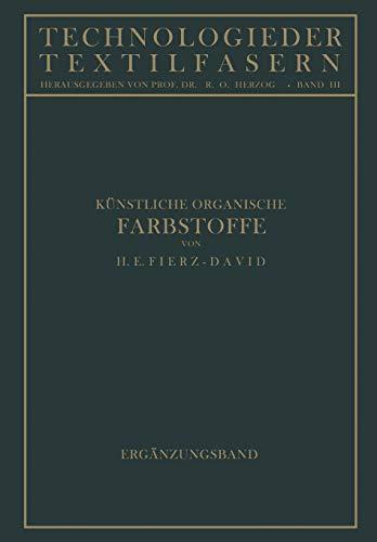 9783642890383: Künstliche Organische Farbstoffe: Ergänzungsband (Technologie der Textilfasern) (German Edition)