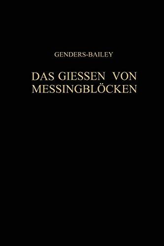 9783642891618: Das Giessen von Messingblöcken (German Edition)