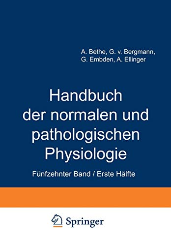 Handbuch Der Normalen Und Pathologischen Physiologie: Funfzehnter Band Erste Halfte Correlatonen I1...