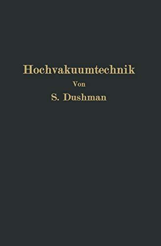 Die Grundlagen Der Hochvakuumtechnik: E. Reimann