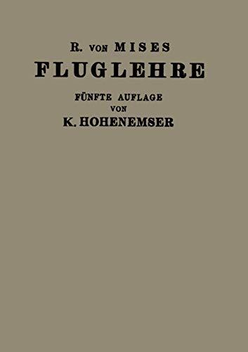 Fluglehre: Vorträge Über Theorie und Berechnung der Flugzeuge in Elementarer Darstellung (German ...