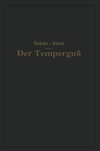 9783642894633: Der Tempergu�: Ein Handbuch f�r den Praktiker und Studierenden