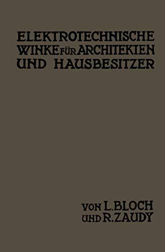 Elektrotechnische Winke Fur Architekten Und Hausbesitzer: L. Bloch