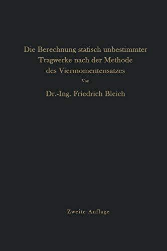 Die Berechnung statisch unbestimmter Tragwerke nach der: Bleich, Friedrich