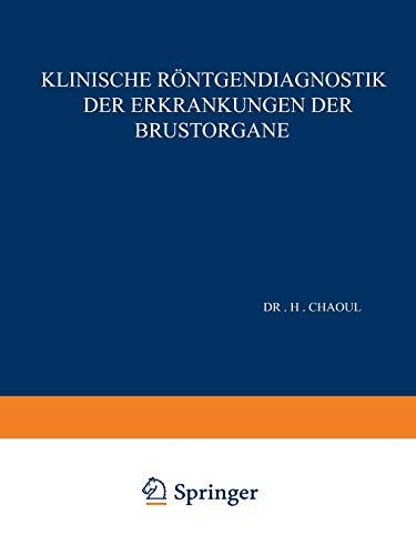 9783642896064: Klinische R�ntgendiagnostik der Erkrankungen der Brustorgane