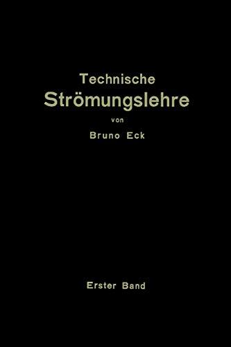 9783642896392: Einführung in die technische Strömungslehre: Erster Band: Theoretische Grundlagen (Volume 1) (German Edition)