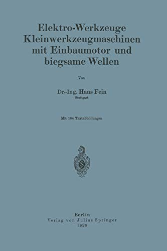 9783642896705: Elektro-Werkzeuge Kleinwerkzeugmaschinen mit Einbaumotor und biegsame Wellen (German Edition)