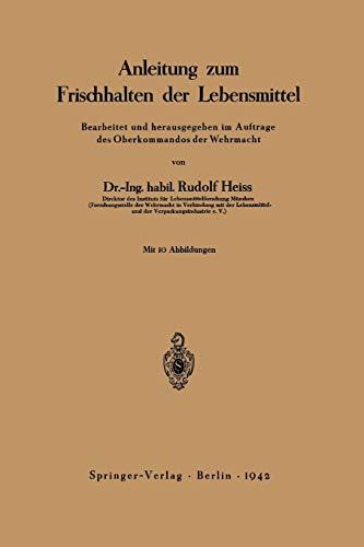 9783642898211: Anleitung zum Frischhalten der Lebensmittel: Bearbeitet und herausgegeben im Auftrage des Oberkommandos der Wehrmacht (German Edition)