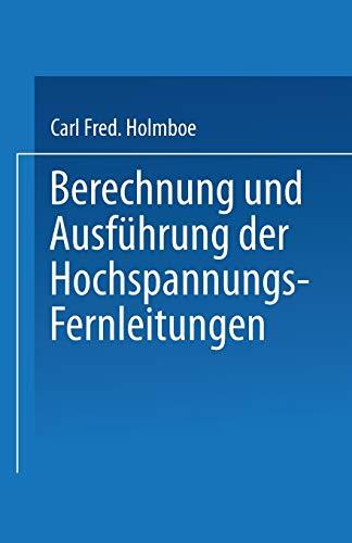 9783642898754: Berechnung Und Ausfuhrung Der Hochspannungs-Fernleitungen