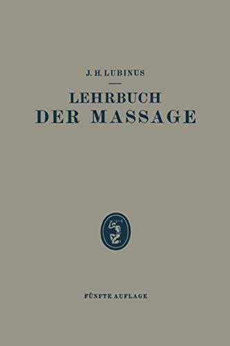 Lehrbuch der Massage: Lubinus, J. H.