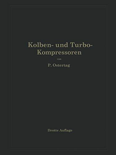9783642902154: Kolben- und Turbo-Kompressoren: Theorie und Konstruktion (German Edition)