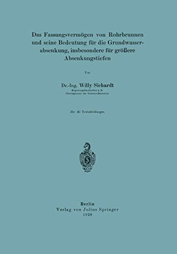 9783642904059: Das Fassungsvermögen von Rohrbrunnen und seine Bedeutung für die Grundwasserabsenkung, insbesondere für größere Absenkungstiefen