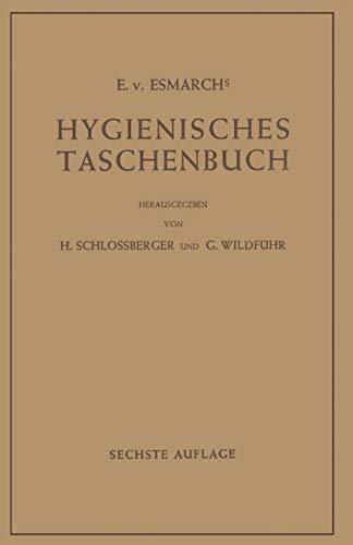 9783642925429: Hygienisches Taschenbuch: Ein Ratgeber der Praktischen Hygiene für Medizinal- und Verwaltungsbeamte Ärzte, Techniker, Schulmänner Architekten und Bauherren (German Edition)