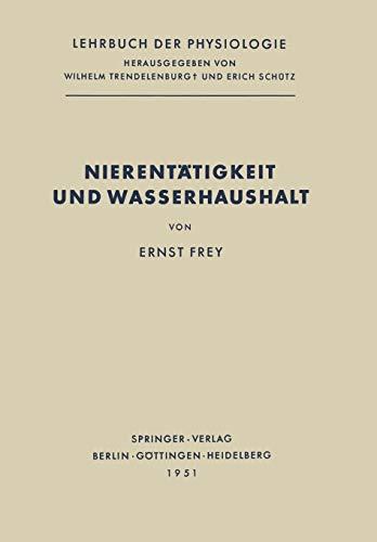 9783642925566: Nierentätigkeit und Wasserhaushalt (Lehrbuch der Physiologie)