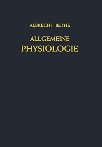 9783642925689: Allgemeine Physiologie (Handbuch der normalen und pathologischen Physiologie)